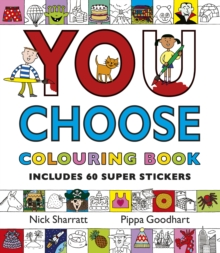 You Choose! : Colouring Book with Stickers, Paperback