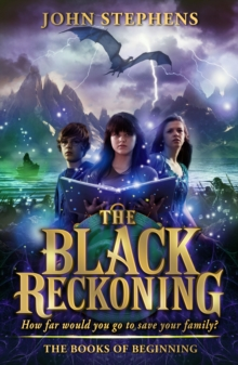 The Black Reckoning : The Books of Beginning 3, Paperback