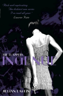 The Flappers: Ingenue, Paperback