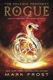 The Paladin Prophecy: Rogue : Book 3, Paperback Book