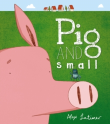 Pig and Small, Paperback Book