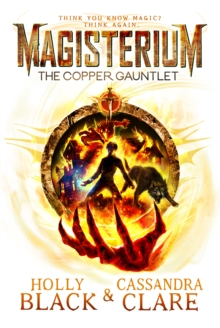 Magisterium: The Copper Gauntlet, Paperback