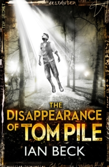 The Casebooks of Captain Holloway: the Disappearance of Tom Pile, Paperback