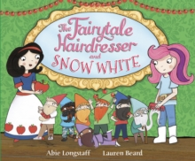 The Fairytale Hairdresser and Snow White, Paperback