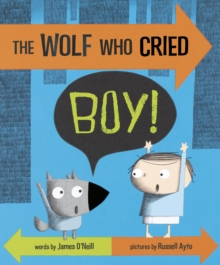 The Wolf Who Cried Boy!, Paperback