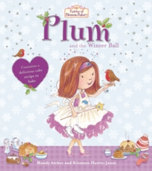 Fairies of Blossom Bakery: Plum and the Winter Ball, Paperback