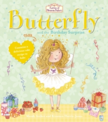 Fairies of Blossom Bakery: Butterfly and the Birthday Surprise, Paperback