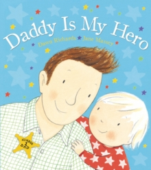 Daddy is My Hero, Paperback