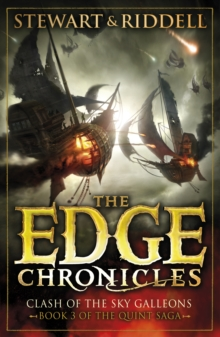 The Edge Chronicles 3: Clash of the Sky Galleons : Third Book of Quint, Paperback