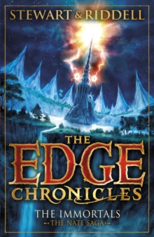 The Edge Chronicles 10: The Immortals : The Book of Nate, Paperback