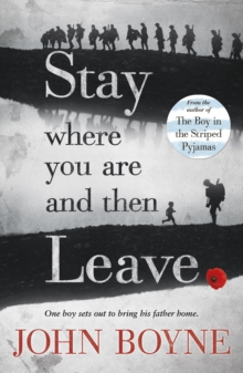 Stay Where You are and Then Leave, Paperback