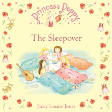 Princess Poppy: The Sleepover, Paperback