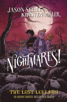 Nightmares! The Lost Lullaby, Paperback Book