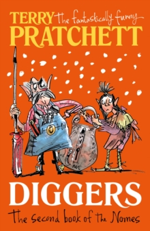 Diggers : The Second Book of the Nomes, Paperback