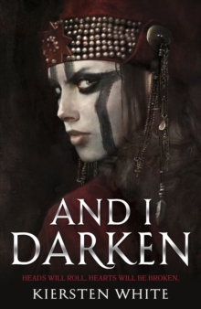 And I Darken, Paperback Book