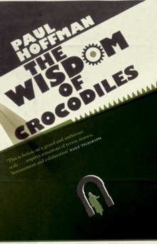 The Wisdom of Crocodiles, Paperback