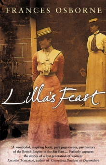 Lilla's Feast : A True Story of Love, War, and a Passion For Food, Paperback