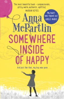Somewhere Inside of Happy, Paperback