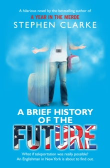 A Brief History of the Future, Paperback