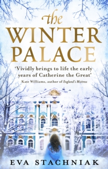 The Winter Palace (a Novel of the Young Catherine the Great), Paperback