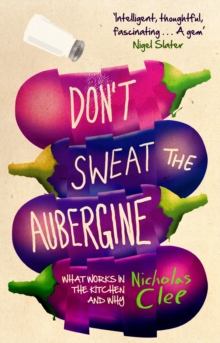 Don't Sweat the Aubergine, Paperback
