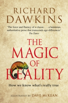 The Magic of Reality : How We Know What's Really True, Paperback
