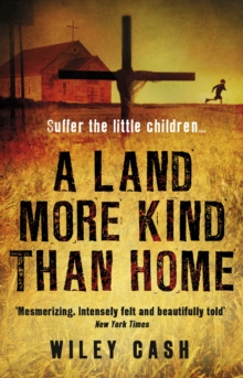 A Land More Kind Than Home, Paperback