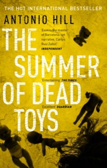 The Summer of Dead Toys, Paperback