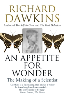 An Appetite for Wonder: The Making of a Scientist, Paperback