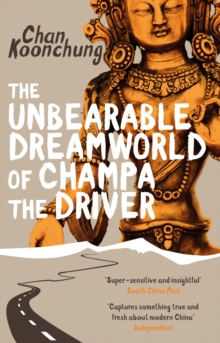 The Unbearable Dreamworld of Champa the Driver, Paperback