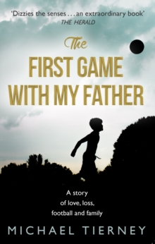 The First Game with My Father, Paperback