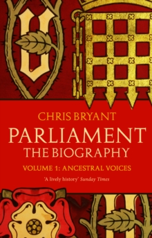 Parliament: the Biography : Ancesteral Voices Volume 1, Paperback
