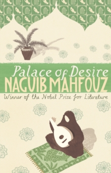 Palace of Desire : Cairo Trilogy 2, Paperback