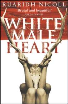 White Male Heart, Paperback Book