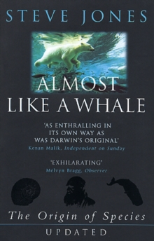 Almost Like a Whale : The 'Origin of Species' Updated, Paperback