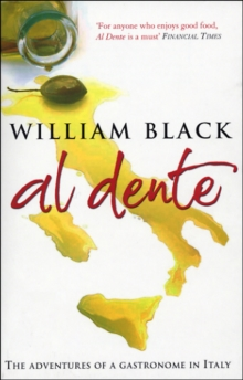 Al Dente : the Adventures of a Gastronome in Italy, Paperback