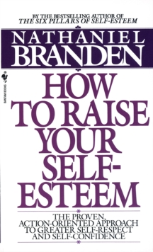 How to Raise Your Self-esteem, Paperback