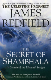 The Secret of Shambhala : In Search of the Eleventh Insight, Paperback