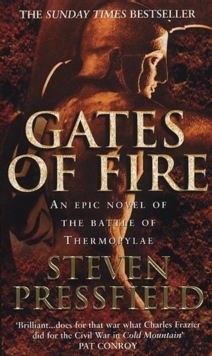 Gates of Fire : An Epic Novel of the Battle of Thermopylae, Paperback