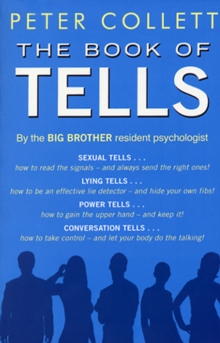Book of Tells : How to Read People's Minds from Their Actions, Paperback Book