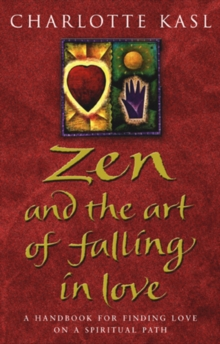 Zen and the Art of Falling in Love, Paperback Book