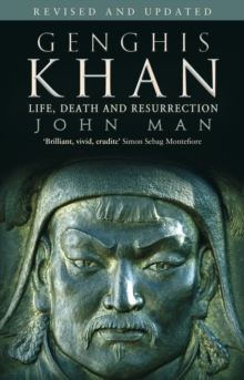 Genghis Khan : Life, Death and Resurrection, Paperback