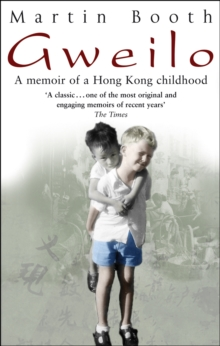 Gweilo : Memories of a Hong Kong Childhood, Paperback