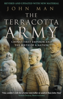 The Terracotta Army : China's First Emperor and the Birth of a Nation, Paperback