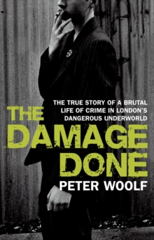 The Damage Done, Paperback