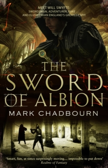 The Sword of Albion : The Sword of Albion Trilogy Book 1, Paperback