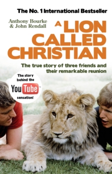 A Lion Called Christian, Paperback