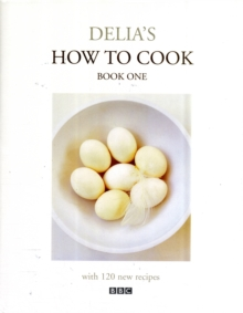 Delia's How To Cook: Book One, Hardback Book