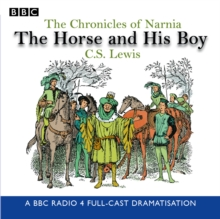 The Chronicles of Narnia: The Horse and His Boy, CD-Audio