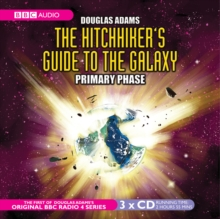 The Hitchhiker's Guide to the Galaxy : Primary Phase, CD-Audio